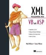 Xml Programming With Vb & Asp [PB,1999] by Mennlng Pubna Cu1999