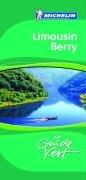 Guide Vert. Limousin, Berry par Michelin