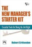 New Manager'S Starter Kit, The: Essential Tools For Doing The Job Right