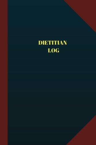 Download Dietitian Log (Logbook, Journal - 124 pages 6x9 inches: Dietitian Logbook (Blue Cover, Medium) (Logbook/Record Books) pdf epub
