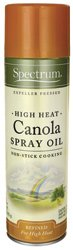 Spectrum Organic Products Canola Oil Non-Stick Cooking Spray 16 OZ Packaging May Vary 1 Spectrum High Heat Canola Spray Oil is the same naturally expeller pressed Canola Oil you love from Spectrum in a convenient spray. Our High Heat Canola Oil is naturally refined, making it perfect for high heat cooking. So give a shot or two to any pan for an easy saut or stir fry and no fuss clean up.High Heat - Up To 460 deg. FDifferent oils have different uses, and each performs best within a certain range of temperatures. This oil is best for high heat applications like sauting, frying, and all-purpose cooking.