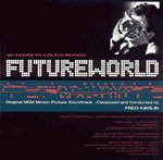 Futureworld and Westworld