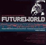 Futureworld and Westworld