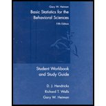 Student Workbook and Study Guide : Used with ... Heiman-Basic Statistics for the Behavioral Sciences, Heiman, Gary W., 0618528148