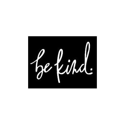 LLI Be Kind | Decal Vinyl Sticker | Cars Trucks Vans Walls Laptop | White | 5.5 x 3.7 in | LLI1046: Automotive