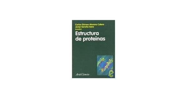 Estructura de proteínas (ZAPPC2): Amazon.es: Gomez-Moreno ...