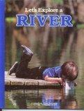 Let's Explore a River, Jane R. McCauley, 0870447416