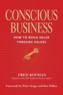How To Build Castles (Conscious Business: How to Build Value Through Value)