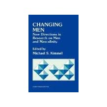 Changing Men: New Directions in Research on Men and Masculinity