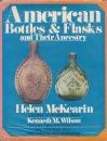 Pdf Engineering American Bottles and Flasks and Their Ancestry
