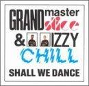 Shall We Dance by Grandmaster Slice (1990-05-14)