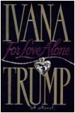 For Love Alone, Ivana Trump, 0671743686