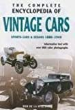 The Complete Encyclopedia of Vintage Cars: Sports Cars & Sedans 1886-1940
