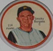 1962 salada tea coins (Baseball) card#114-180 Smokey Burgess (180 back) of the Pittsburgh Pirates Grade Excellent