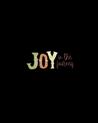 Joy In The Journey: Daily Prayer Journal, Guided Pages with Biblical Verses and Scripture Prompts for Devout Prayerful Women, Men, Teens (Prayer For Baptism In The Holy Spirit Catholic)