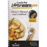 Crock Pot Versa Ware-pro Owner