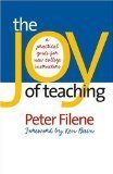 The Joy of Teaching: A Practical Guide for New College Instructors (H. Eugene and Lillian Youngs Lehman) [Paperback]