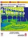 img - for Ejercicios de fonetica / Phonetics Exercises: Nivel Avanzado Y Superior (Material Complementario) (Spanish Edition) book / textbook / text book