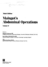 Maingot's Abdominal Operations, Ninth Edition, Volume - Operations Abdominal Maingots
