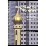 Religion & Workplace (03) by Hicks, Douglas A [Paperback (2003)]
