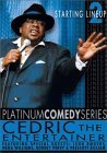 Platinum Comedy Series: Starting Lineup, Part II - Cedric the Entertainer - Platinum Part