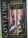 The Black Rose by Thomas B. Costain
