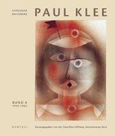 Paul Klee Catalogue Raisonné: 1923-1926 : tome 4 par Berne Paul Klee Foundation Museum of Fine Arts