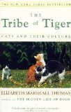 The Tribe of Tiger, Elizabeth Marshall Thomas, 0684804549
