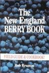 The New England Berry Book, Bob Krumm, 0899092136