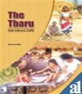 The Tharu-Their Arts and Crafts, Maiti, Sameera, 8172111568