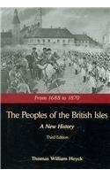 Peoples of the British Isles: A New History, From 1688 to 1870