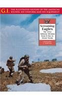 Screaming Eagles: The 101st Airborne Division from D-Day to Desert Storm (G.i. Series)