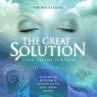The Great Solution; Your Divine Purpose Course Self-Hypnosis CD. A Course In Revealing & Demonstrating Your Divine Purpose. by T G Solution, LLC