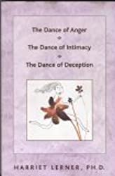 The Dance of Anger / The Dance of Intimacy / The Dance of Deception