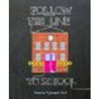 Follow the Line to School by Ljungkvist, Laura [Viking Juvenile, 2011] Hardcover [Hardcover]