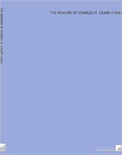 Book The Memoirs of Charles H. Cramp (1906)