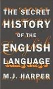 The Secret History of the English Language by Brand: Melville House