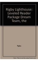 Rigby Lighthouse: Leveled Reader 6pk (Levels J-M) The Dream Team pdf
