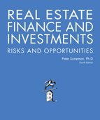 Real Estate Finance and Investments Risks and Opportunities, Fourth Edition (Real Estate Finance & Investments Risks And Opportunities)
