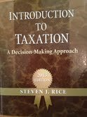 Introduction to Taxation: A Decision-Making Approach: 2013 Edition