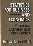 Statistics for Business and Economics : Problems, Mansfield, Edwin, 0393966550