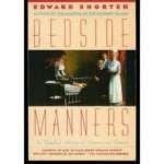 Bedside Manners, Edward Shorter, 0671532545
