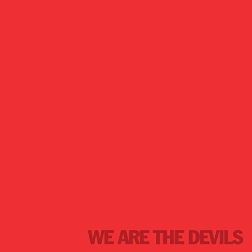 We Are The Devils
