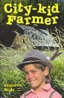 img - for City-Kid Farmer by Jeanette Gilge-Barnes (1996-12-01) book / textbook / text book