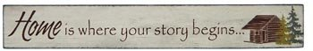 Wood Sign Plaque: Home Is Where Your Story Begins, 18-inch, Wall Mounted (Is Your Home Where Begins Story Sign)