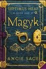 Septimus Heap, Book One: Magyk (Septimus Heap, 1)