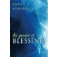 By Kerry Kirkwood The Power of Blessing [Paperback]