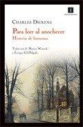 Descargar Libro Para Leer Al Anochecer 5ed Charles Dickens