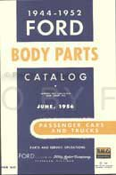 1944-1952 Ford Car & Truck Reprint Body Parts (Ford Truck Parts Catalog)