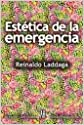 Estetica de La Emergencia (Los Sentidos / the Senses)